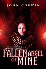 Fallen Angel of Mine (Overworld Chronicles Book 3) Kindle Edition