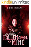 Fallen Angel of Mine (Overworld Chronicles Book 3)