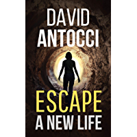 Escape, A New Life (English Edition)