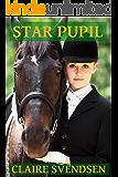 Star Pupil (Show Jumping Dreams ~ Book 4)