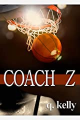 Coach Z Kindle Edition
