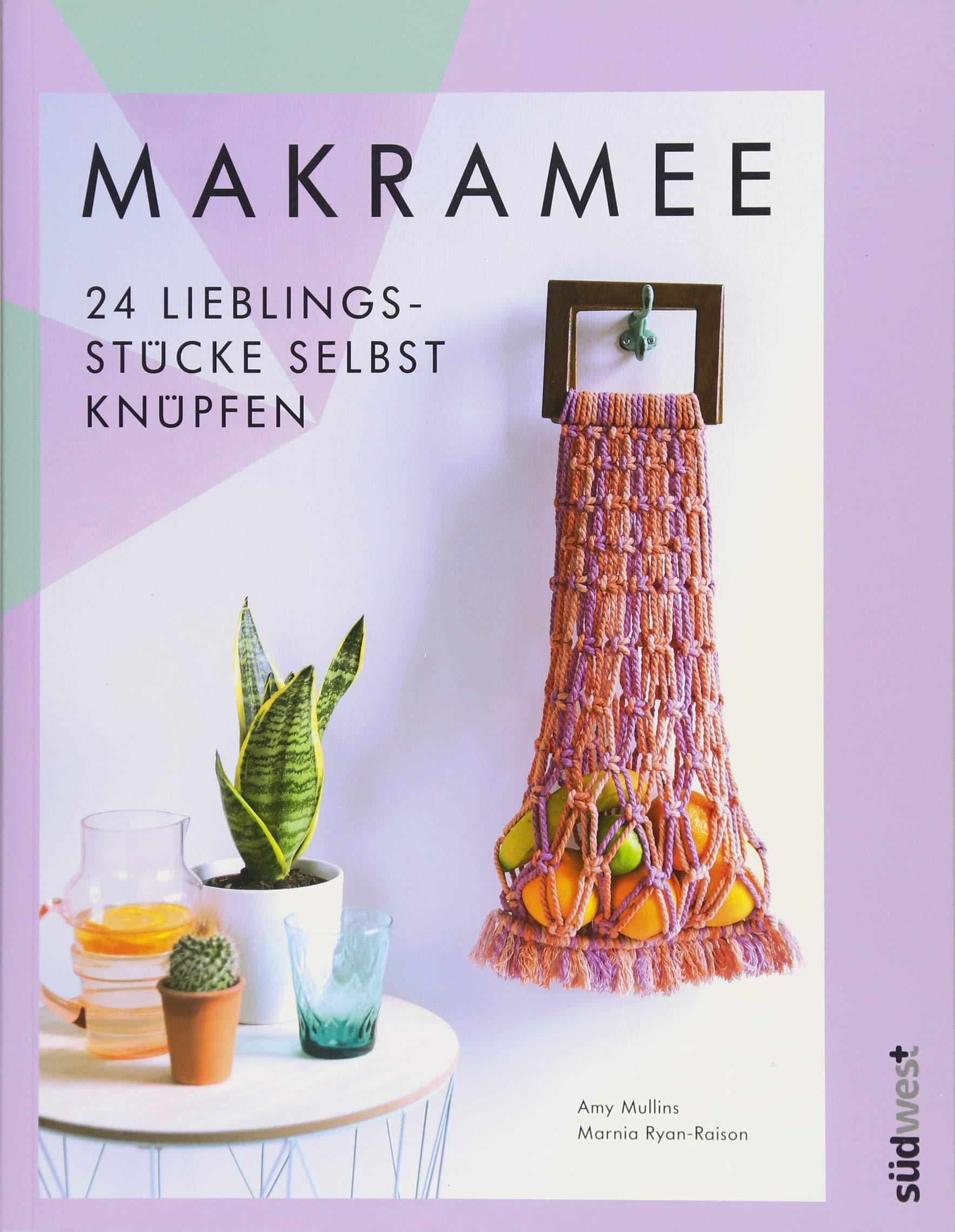 makramee-24-lieblingsstcke-selbst-knpfen-die-10-wichtigsten-knotentechniken-in-wort-und-bild-erklrt