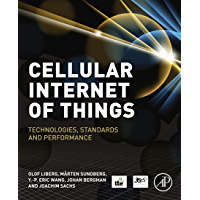 Cellular Internet of Things: Technologies, Standards, and Performance