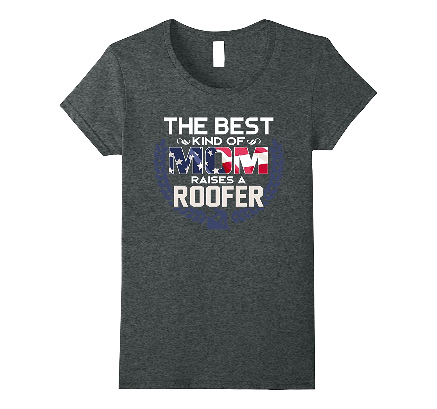 Best Mom Raises a Roofer, Parents' Day Gift for Mother