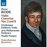 Concertos pour violon n° 8, op. 13 et n° 2, op. 4 - Variations sur « Nel cor più non mi sento » - Introduction et Variations sur un air tyrolien