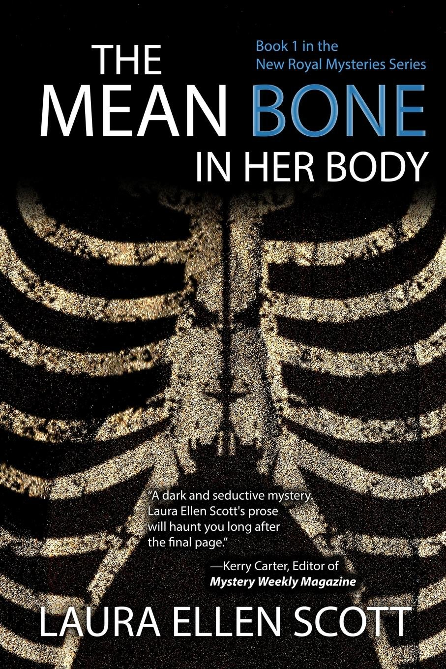The Mean Bone in Her Body (New Royal Mysteries) pdf epub