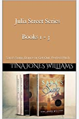 Julia Street Series Books 1 - 3 : Sara's Song, Dance or Get Out, Perfect Pitch Kindle Edition