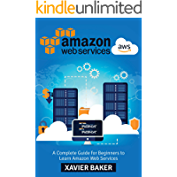 AWS: A Complete Guide For Beginners to Learn Amazon Web Services
