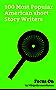 Focus On: 100 Most Popular American short Story Writers: Ernest Hemingway, Stephen King, Woody Allen, Daniel Handler, Sylvia Plath, Kayden Kross, Philip ... J. D. Salinger, etc. (English Edition)