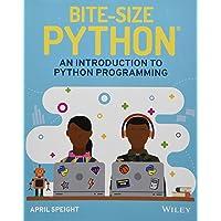 Bite-Size Python: An Introduction to Python Programming