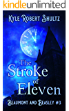 The Stroke of Eleven: After Cinderella (Beaumont and Beasley Book 3)