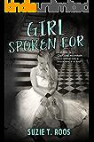 Girl Spoken For (Spoken For Series Book 1)