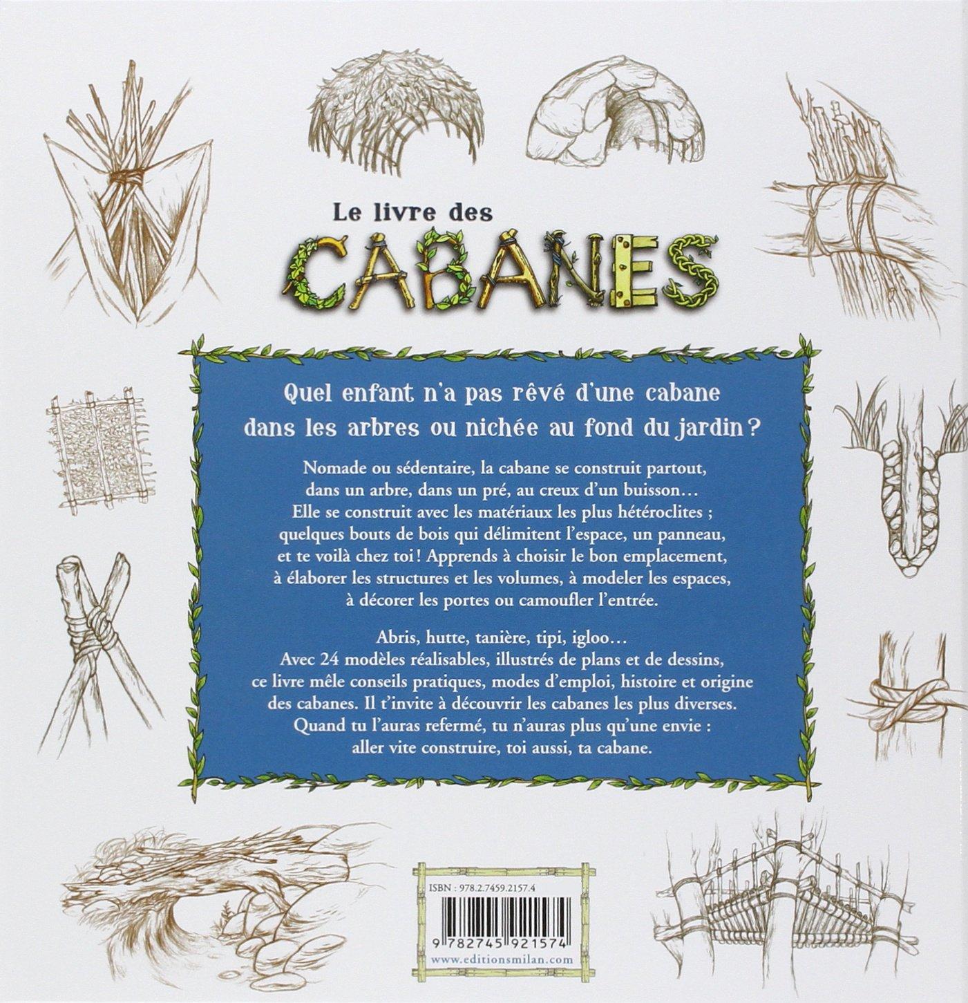 Le Livre Des Cabanes: Louis Espinassous: 9782745921574: Amazon.com: Books