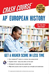 AP® European History Crash Course, For the New 2020 Exam, Book + Online: Get a Higher Score in Less Time (Advanced Placement (AP) Crash Course) Kindle Edition