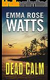 Dead Calm (The Coastal Suspense Series Book 1)