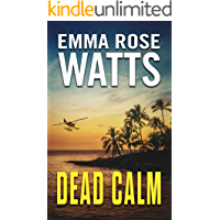 Dead Calm (The Coastal Suspense Series Book 1)