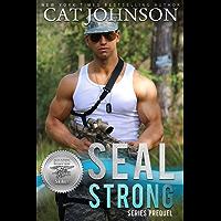 SEAL Strong (Silver SEALs Book 0)