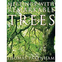 Meetings With Remarkable Trees (CASSELL  ILLUSTRATED CLASSICS)