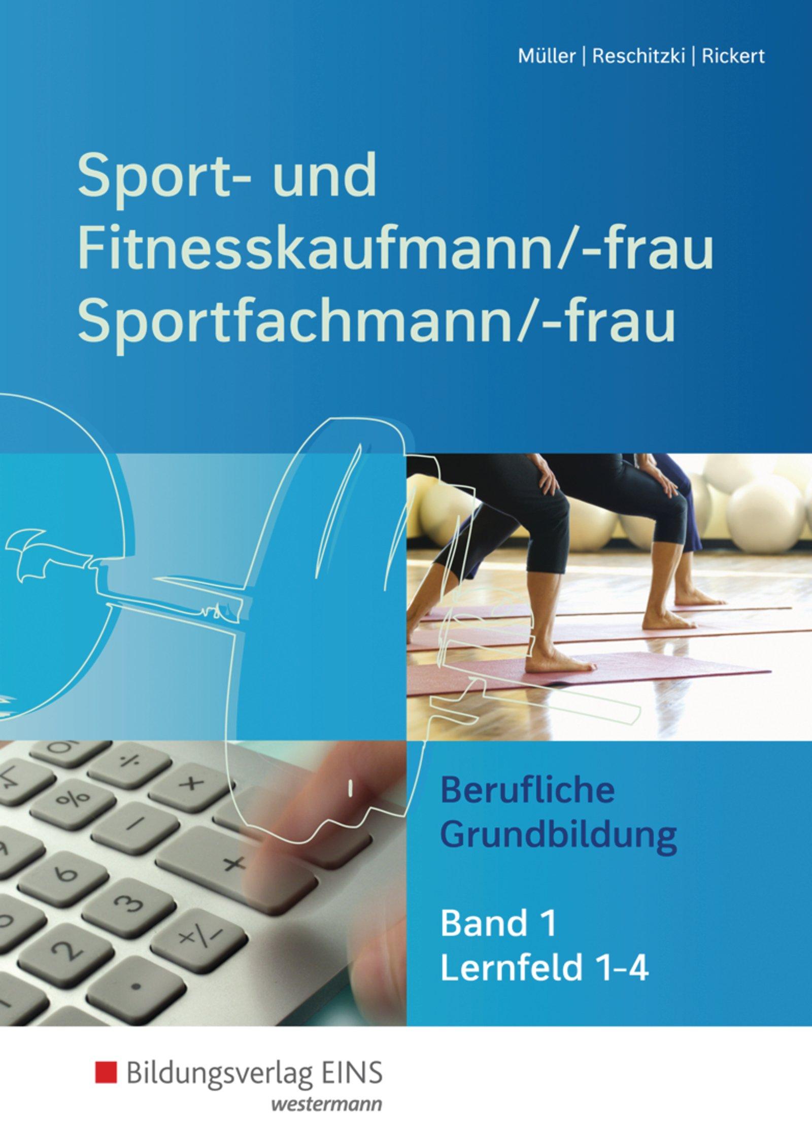 sport-und-fitnesskaufmann-sportfachfrau-sportfachmann-berufliche-grundbildung-lernfelder-1-4-schlerband