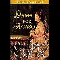 Dama por Acaso (Os Haverstocks, Livro 1)