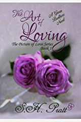 The Art of Loving: A Green Brother Novel (The Picture of Love Series Book 1) Kindle Edition
