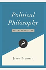 Political Philosophy: An Introduction (Libertarianism.org Guides Book 1) Kindle Edition