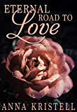 Eternal Road to Love (The Fab Five Series Book 9)