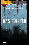 Das Fenster: Krimi (German Edition)