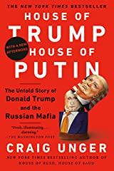 House of Trump, House of Putin: The Untold Story of Donald Trump and the Russian Mafia Kindle Edition