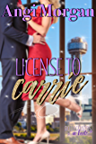 License to Carrie (Bodyguards in Heels Book 2)