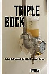 Triplebock: Three Beer Stories Kindle Edition