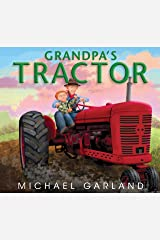 Grandpa's Tractor Kindle Edition