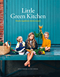 Little Green Kitchen (English Edition)