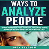 Ways to Analyze People: Effective Techniques for