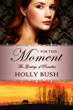 For This Moment (The Gentrys of Paradise Book 3)