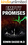 Empty Promises: A Jack Bass, MD Thriller (Jack Bass Black Cloud Chronicles Book 6)