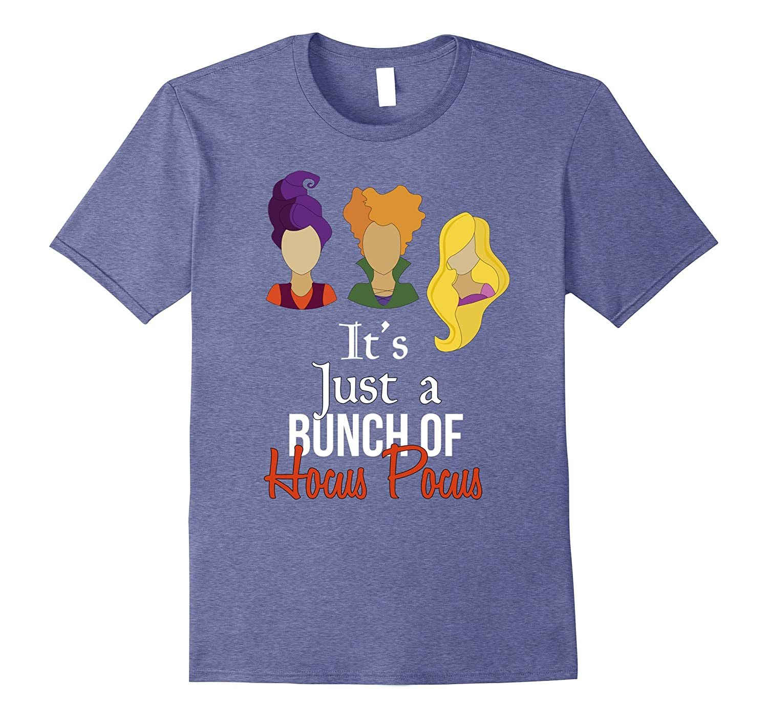 It's Just a Bunch of Hocus Pocus Tee Funny Halloween T Shirt-T-Shirt