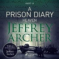 Heaven: A Prison Diary 3