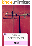 Sette Stanze (R - Narrativa Rosa)