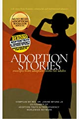 Adoption Stories: Excerpts from Adoption Books for Adults Kindle Edition