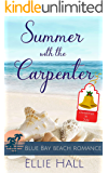 Summer with the Carpenter (Blue Bay Beach Romance Book 5)