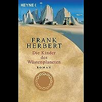 Die Kinder des Wüstenplaneten: Roman (Der Wüstenplanet 3) (German Edition) book cover