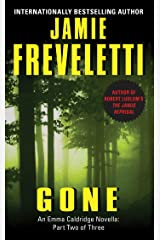 Gone: An Emma Caldridge Novella: Part Two of Three Kindle Edition