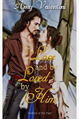 To Love and Be Loved By Him (Seekers of the Past Book 4) Kindle Edition