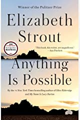 Anything Is Possible: A Novel Kindle Edition