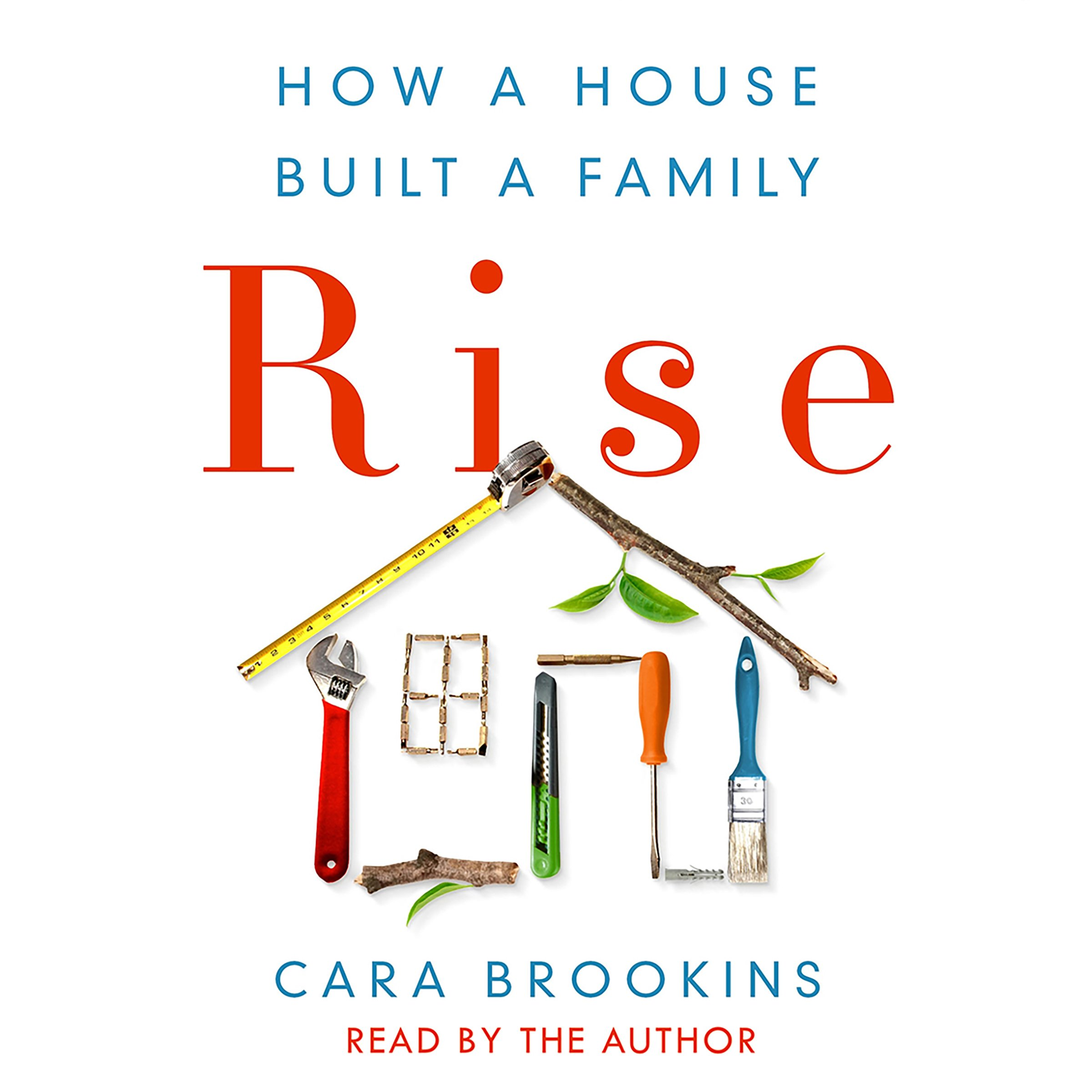 Rise: How a House Built a Family by Macmillan Audio (Image #1)