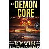 The Demon Core: A Dan Kotler Thriller