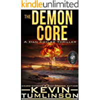 The Demon Core: A Dan Kotler Thriller
