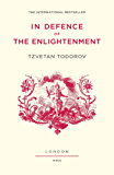In Defence of the Enlightenment (English Edition)