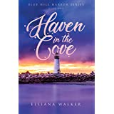 Haven in the Cove: Blue Hill Harbor Series Book One (Haven in the Cove - Blue Hill Harbor Series 1)